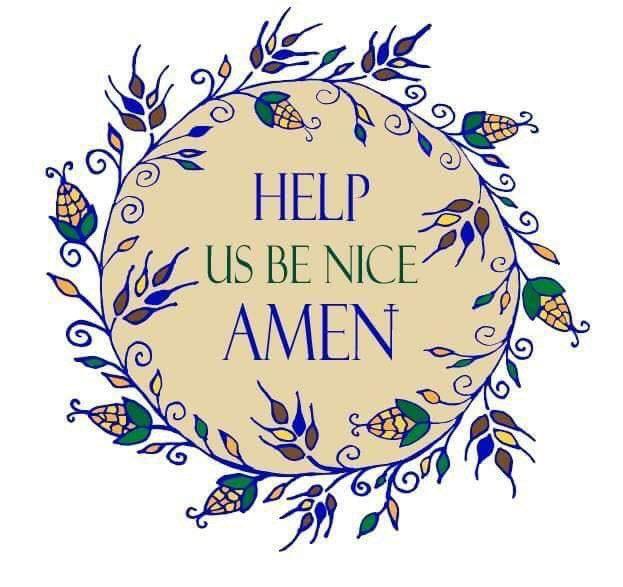 Help Us Be Nice, Amen!